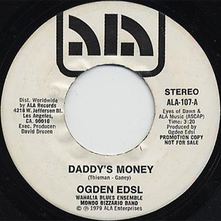 Ogden Edsl / Daddy's Money
