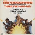 O.S.T.(Impressions) / Three The Hard Way