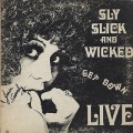 Sly Slick And Wicked / Get Down Live