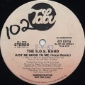 S.O.S.Band / Just Be Good To Me c/w (Instrumentals)
