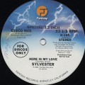 Sylvester / Here Is My Love c/w Give It Up(Don't Make Me Wait)