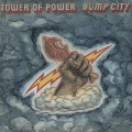 Tower Of Power / Bump City
