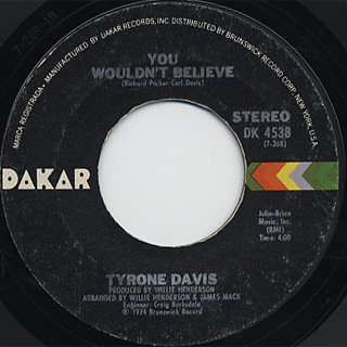 Tyrone Davis / I Can't Make It Without You c/w You Wouldn't Believe back