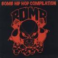 V.A. / Bomb Hip Hop Compilation