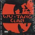 Wu-Tang Clan / Wu-Tang Clan Ain't Nuthing Ta F'Wit