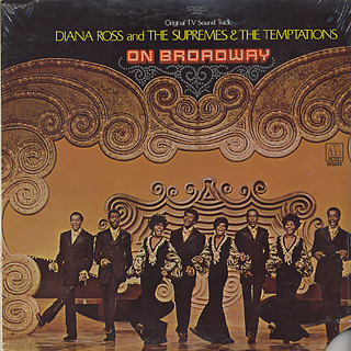 Diana Ross and The Supremes & The Temptations / On Broadway