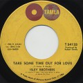 Isley Brothers / Take Some Time Out For Love-1