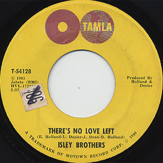 Isley Brothers / There's No Love Left c/w This Old Heart Of Mine
