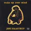 Joni Haastrup / Wake Up Your Mind