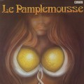 Le Pamplemousse / S.T.