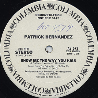 Patrick Hernandez / Disco Queen c/w Show Me The Way You Kiss back