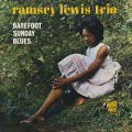 Ramsey Lewis Trio / Barefoot Sunday Blues