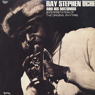 Ray Stephen Oche And His Matumbo / Interpretation Of The Original Rhythm