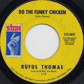Rufus Thomas / Do The Funky Chicken c/w Turn Your Damper Down