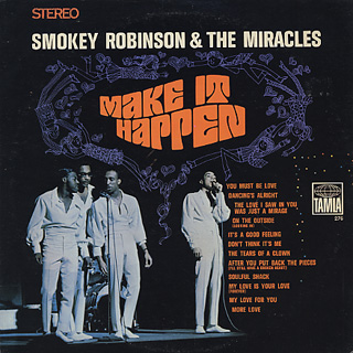 Smokey Robinson And The Miracles / Make It Happen