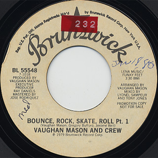 Vaughan Mason And Crew / Bounce, Rock, Skate, Roll (45)