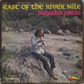 Augustus Pablo / East Of The River Nile