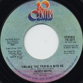 Barry White / You See The Trouble With Me c/w I'm So Blue And You Are Too