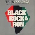 Black Rock & Ron / True Feelings