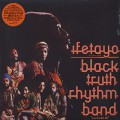 Black Truth Rhythm Band / Ifetayo (LP + 7inch)