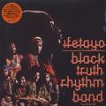 Black Truth Rhythm Band / Ifetayo (LP + 7inch)