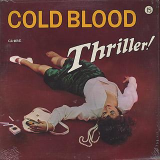 Cold Blood / Thriller!
