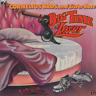 Cornelius Bros. and Sister Rose / Big Time Lover
