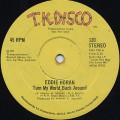 Eddie Horan / Turn My World Back Around c/w The Dancer