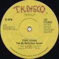 Eddie Horan / Turn My World Back Around c/w The Dancer