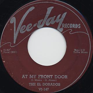 El Dorados / At My Front Door c/w What's Buggin' You Baby