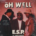 E.S.P. / Oh Well