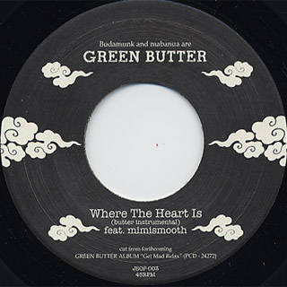 Green Butter / The Smooth Route c/w Where The Heart Is back