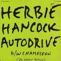 Herbie Hancock / Autodrive c/w Chameleon('83 Dance Remix)