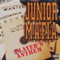 Junior M.A.F.I.A. / Players Anthem