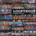 Looptroop / Long Arm Of The Raw