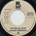 Michael Henderson / Take Me I'm Yours c/w (Mono)