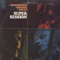 Mike Bloomfield, Al Kooper, Steve Stills / Super Session