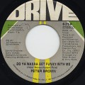 Peter Brown / Do Ya Wanna Get Funky With Me c/w Burning Love~