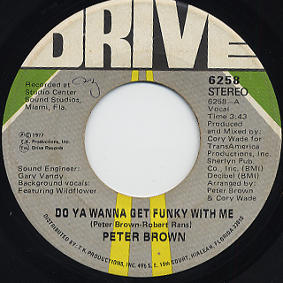 Peter Brown / Do Ya Wanna Get Funky With Me c/w Burning Love~ front