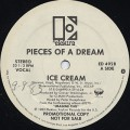 Pieces Of A Dream / Ice Cream