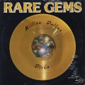 Rare Gems / Million Dollar Disco
