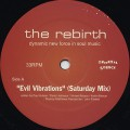 Rebirth / Evil Vibrations (Saturday Mix)