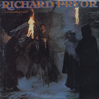 Richard Pryor / ...Is It Something I Said?