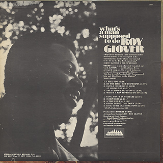 Roy Glover / What's A Man Supposed To Do back