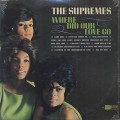 Supremes / Where Did Our Love Go