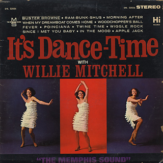Willie Mitchell / It's Dance Time