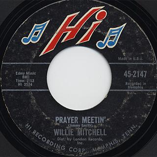 Willie Mitchell / Prayer Meetin' c/w Bum Daddy