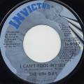 8th Day / I Can't Fool Myself c/w She's Not Just Another Woman