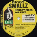 Biggy Smallz / Nobody Rides For Free