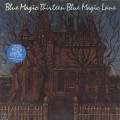 Blue Magic / Thirteen Blue Magic Lane